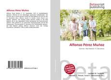 Bookcover of Alfonso Pérez Muñoz
