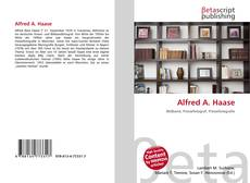 Bookcover of Alfred A. Haase