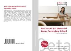 Copertina di Rani Laxmi Bai Memorial Senior Secondary School