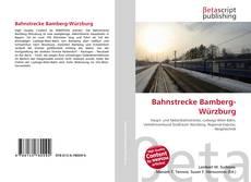 Couverture de Bahnstrecke Bamberg-Würzburg