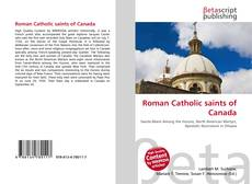 Bookcover of Roman Catholic saints of Canada