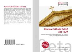 Bookcover of Roman Catholic Relief Act 1829