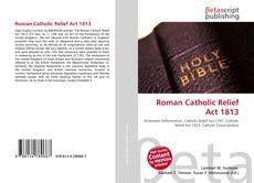 Roman Catholic Relief Act 1813 kitap kapağı