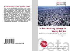 Bookcover of Public Housing Estates in Wong Tai Sin