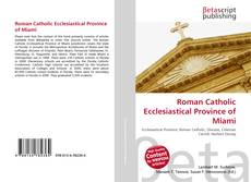 Couverture de Roman Catholic Ecclesiastical Province of Miami