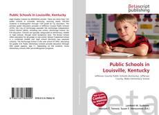 Обложка Public Schools in Louisville, Kentucky