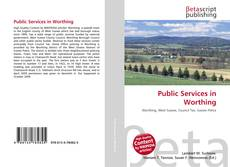 Public Services in Worthing的封面