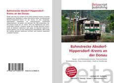 Buchcover von Bahnstrecke Absdorf-Hippersdorf–Krems an der Donau