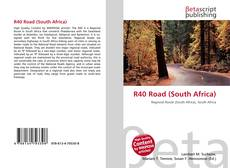 Bookcover of R40 Road (South Africa)