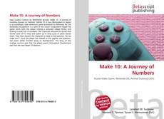 Bookcover of Make 10: A Journey of Numbers