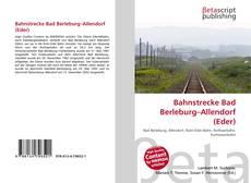 Capa do livro de Bahnstrecke Bad Berleburg–Allendorf (Eder)