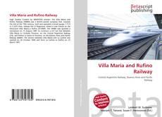 Bookcover of Villa María and Rufino Railway