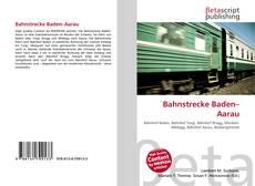 Capa do livro de Bahnstrecke Baden–Aarau