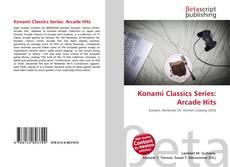 Bookcover of Konami Classics Series: Arcade Hits