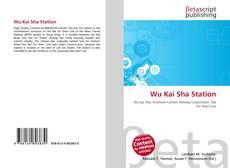 Bookcover of Wu Kai Sha Station