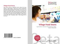 Bookcover of Village Food Stores