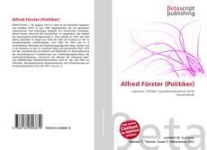 Bookcover of Alfred Förster (Politiker)