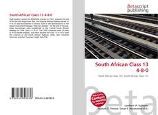 Bookcover of South African Class 13 4-8-0