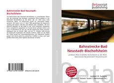 Bookcover of Bahnstrecke Bad Neustadt–Bischofsheim