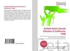 Capa do livro de United States Senate Election in California, 1998