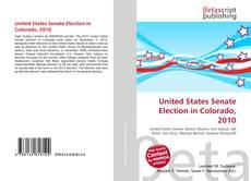 Capa do livro de United States Senate Election in Colorado, 2010