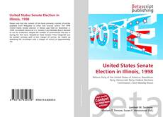 Capa do livro de United States Senate Election in Illinois, 1998