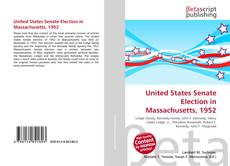 Bookcover of United States Senate Election in Massachusetts, 1952