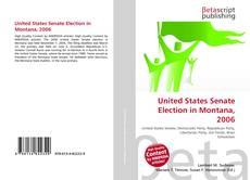 Capa do livro de United States Senate Election in Montana, 2006