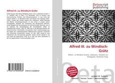 Buchcover von Alfred III. zu Windisch-Grätz