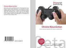 Bookcover of Chrono Resurrection