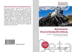Couverture de Bahnstrecke Braunschweig-Derneburg