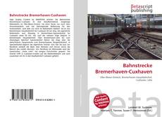 Обложка Bahnstrecke Bremerhaven-Cuxhaven