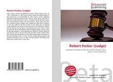 Bookcover of Robert Parker (Judge)