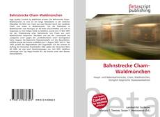 Bookcover of Bahnstrecke Cham–Waldmünchen
