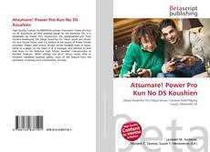 Bookcover of Atsumare! Power Pro Kun No DS Koushien
