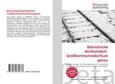 Buchcover von Bahnstrecke Berthelsdorf–Großhartmannsdorf/Langenau