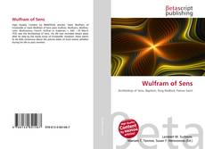 Bookcover of Wulfram of Sens
