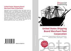 Bookcover of United States Shipping Board Merchant Fleet Corporation