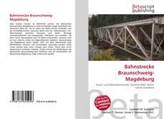 Couverture de Bahnstrecke Braunschweig-Magdeburg