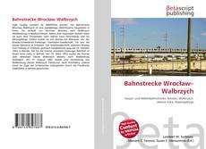 Обложка Bahnstrecke Wrocław–Wałbrzych