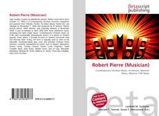 Bookcover of Robert Pierre (Musician)