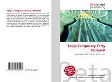 Bookcover of Taipa Temporary Ferry Terminal