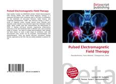 Bookcover of Pulsed Electromagnetic Field Therapy