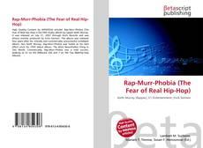 Rap-Murr-Phobia (The Fear of Real Hip-Hop) kitap kapağı