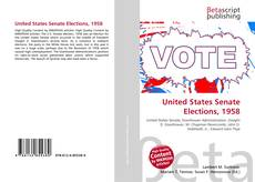 Bookcover of United States Senate Elections, 1958