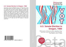 Copertina di U.S. Senate Election in Oregon, 1980