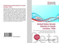 Couverture de United States Senate Election in South Carolina, 1950
