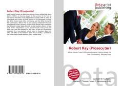 Robert Ray (Prosecutor)的封面