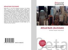 Обложка Alfred Roth (Architekt)