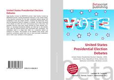 Bookcover of United States Presidential Election Debates